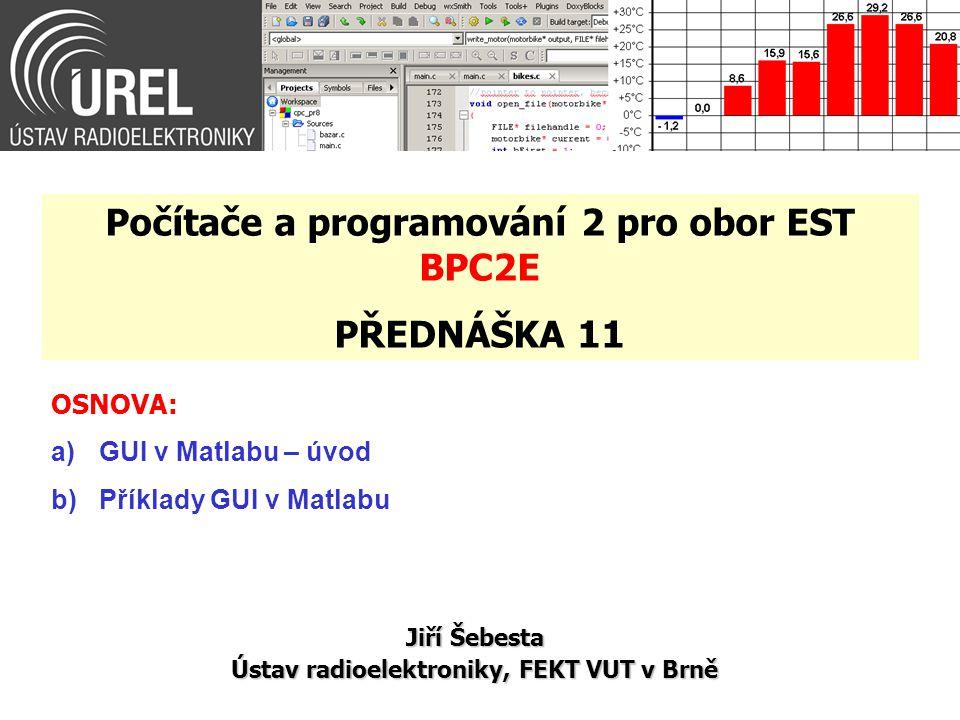 Počítače a programování 2 pro obor EST BPC2E PŘEDNÁŠKA 11