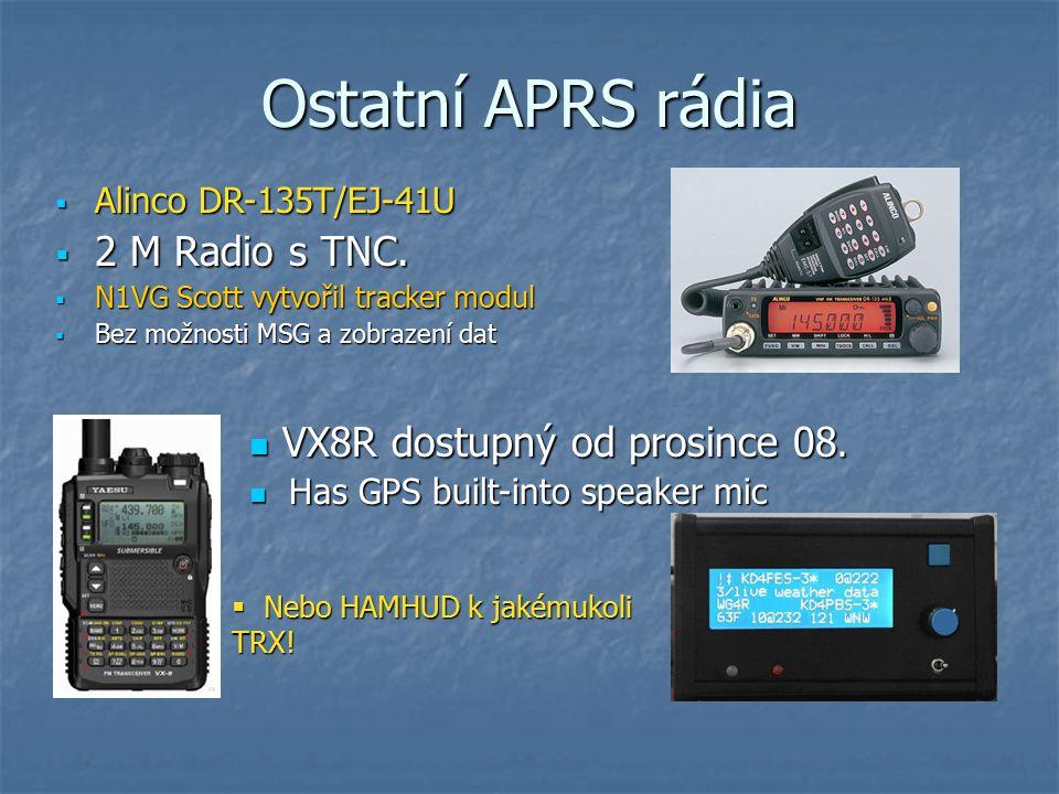Ostatní APRS rádia 2 M Radio s TNC. VX8R dostupný od prosince 08.