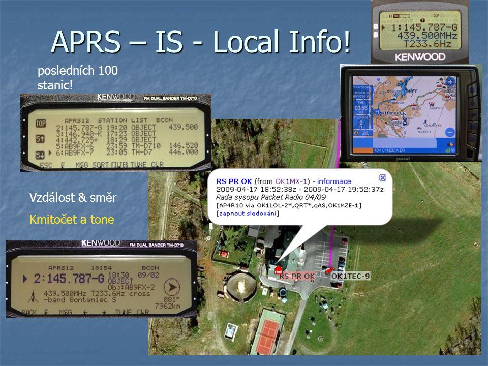 APRS – IS - Local Info! posledních 100 stanic! Vzdálost & směr