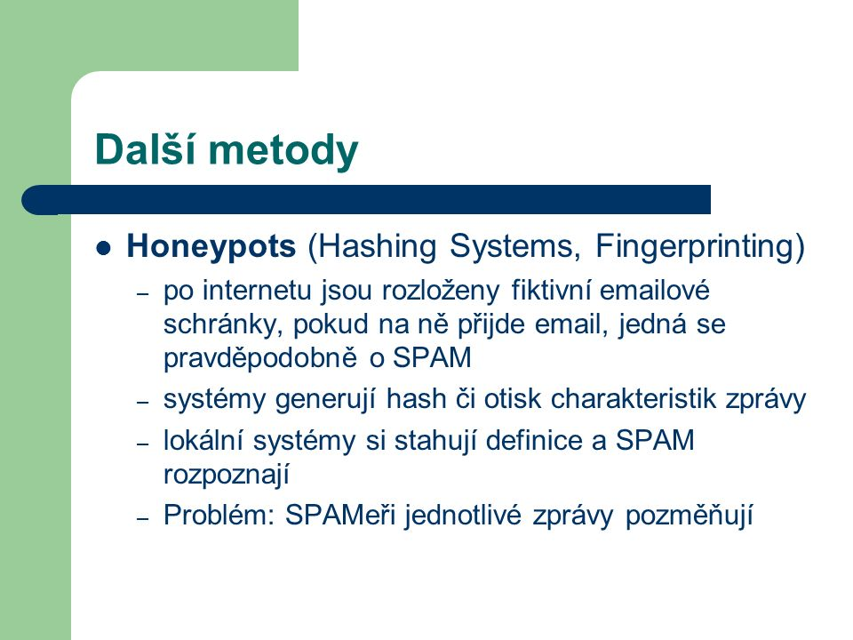 Další metody Honeypots (Hashing Systems, Fingerprinting)
