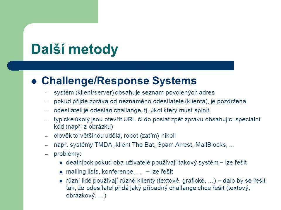 Další metody Challenge/Response Systems