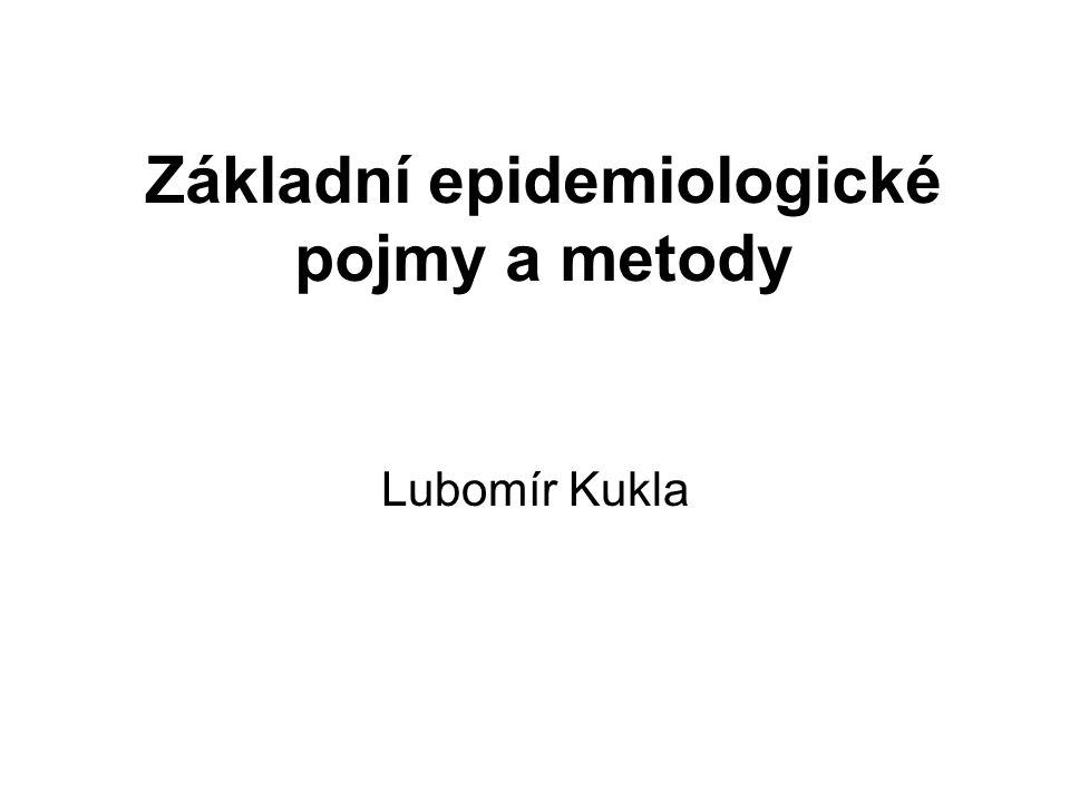 Základní epidemiologické pojmy a metody