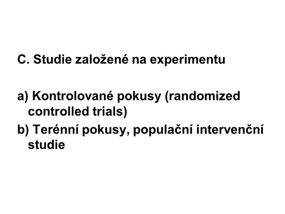C. Studie založené na experimentu