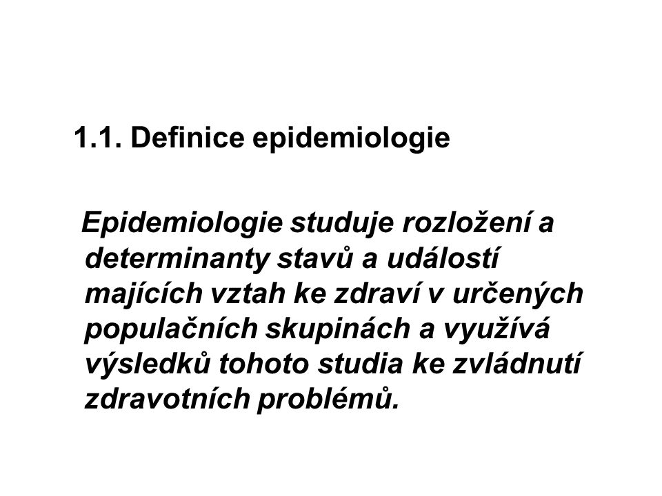 1.1. Definice epidemiologie