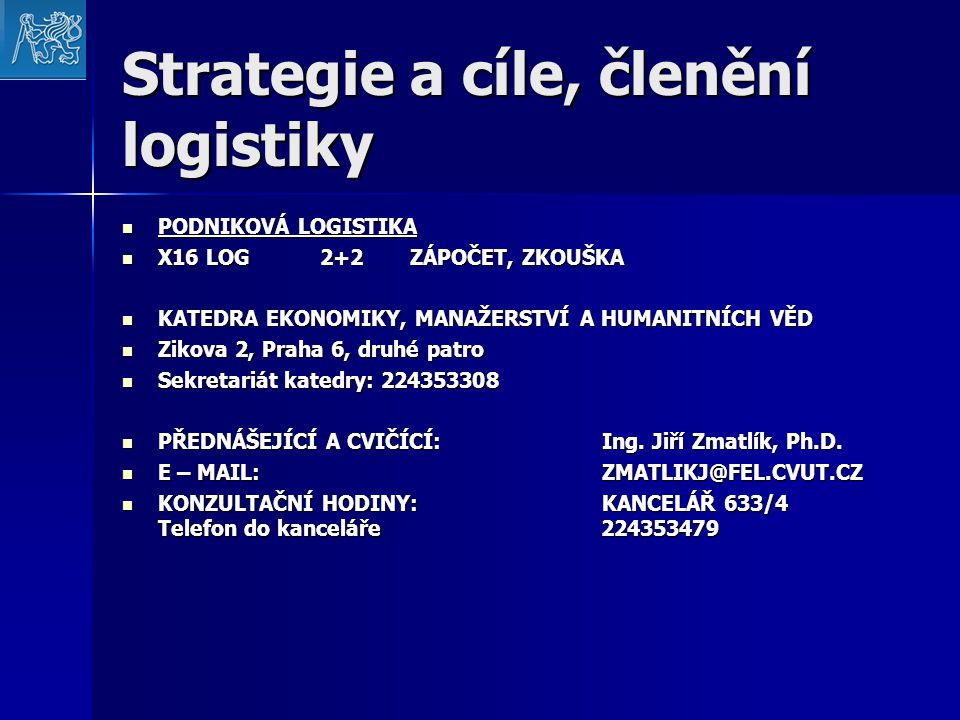 Strategie a cíle, členění logistiky