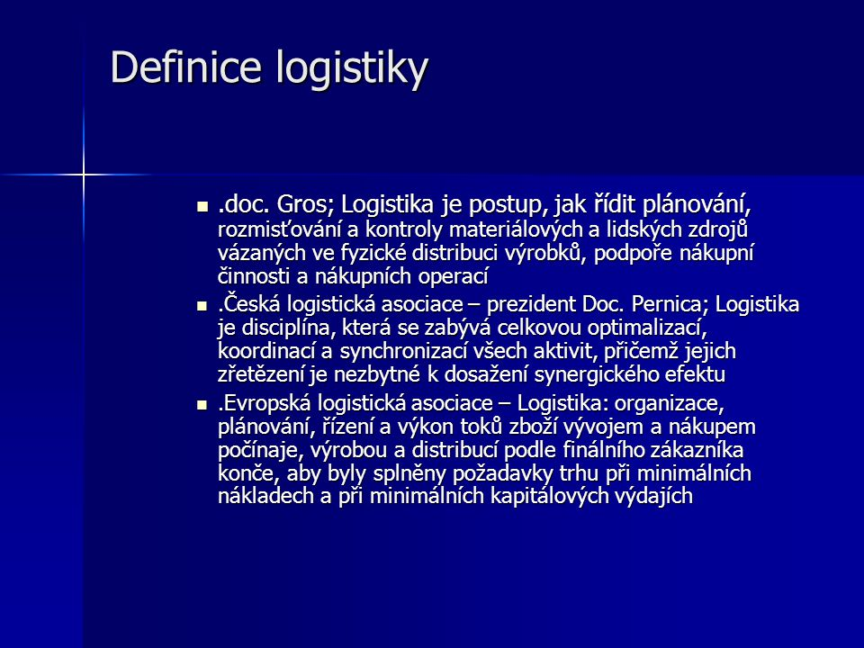 Definice logistiky