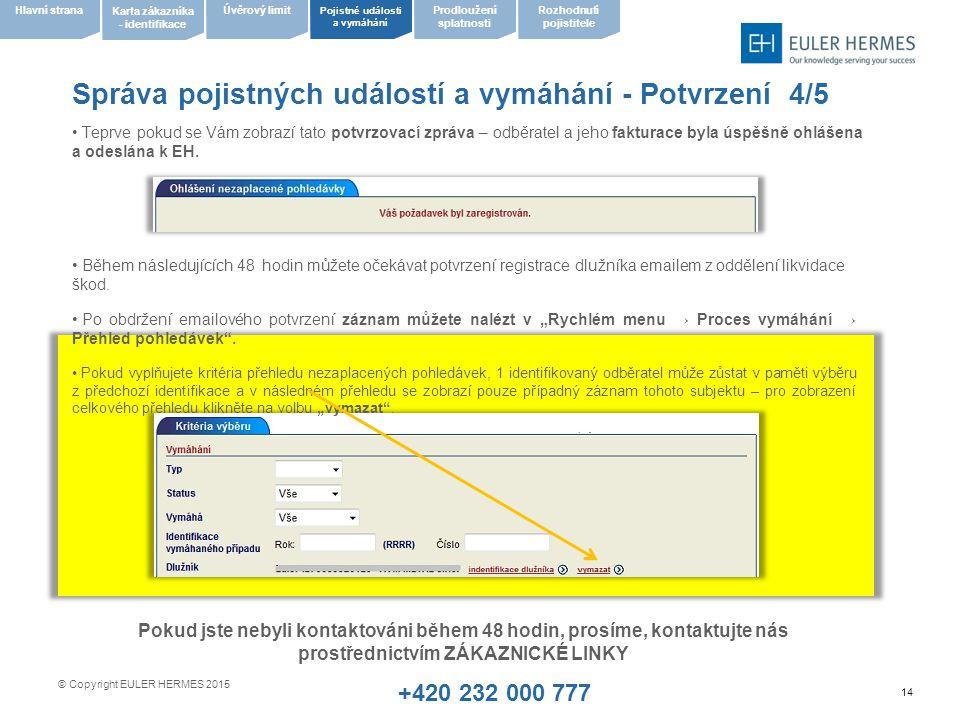 Správa pojistných událostí a vymáhání - Potvrzení 4/5