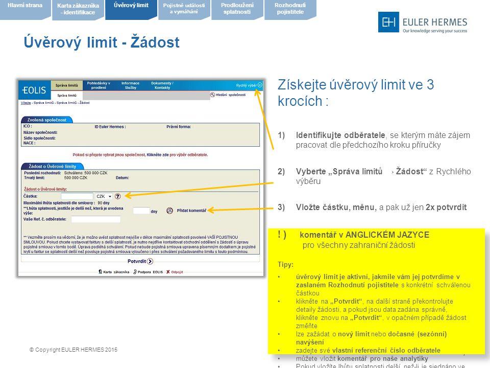 Úvěrový limit - Žádost Získejte úvěrový limit ve 3 krocích :