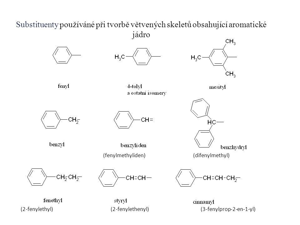 Substituenty používáné při tvorbě větvených skeletů obsahující aromatické jádro