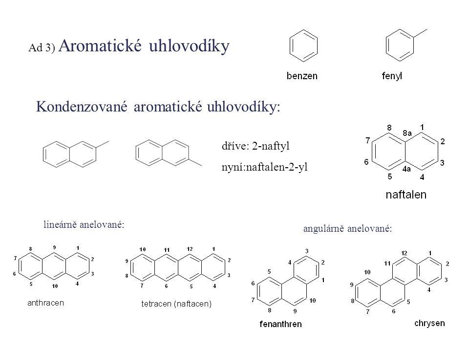 Kondenzované aromatické uhlovodíky: