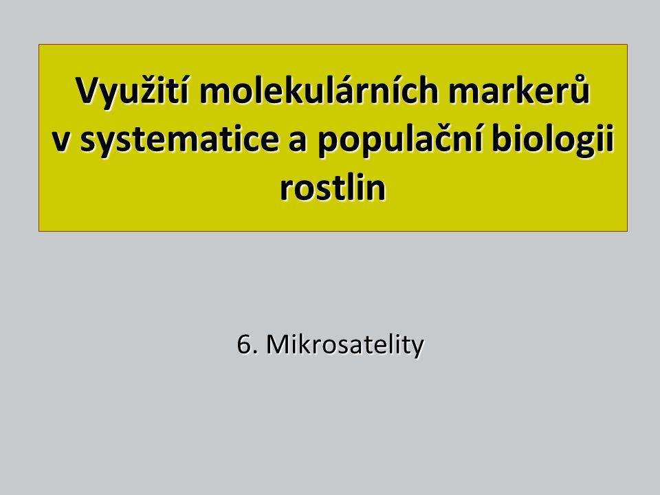 Využití molekulárních markerů v systematice a populační biologii rostlin