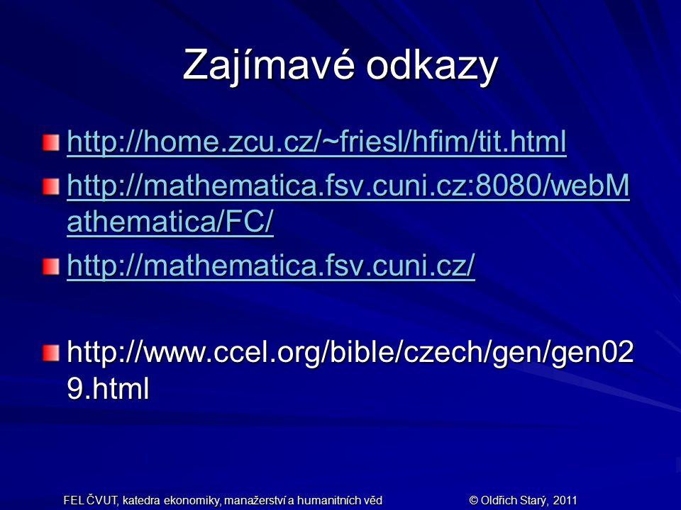 Zajímavé odkazy http://home.zcu.cz/~friesl/hfim/tit.html