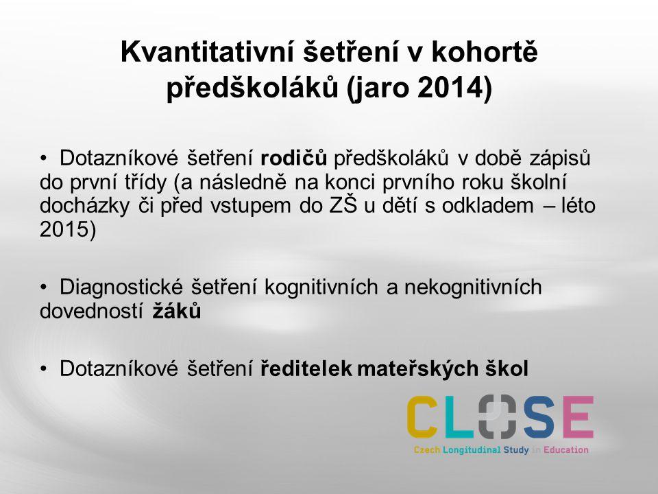 Kvantitativní šetření v kohortě předškoláků (jaro 2014)