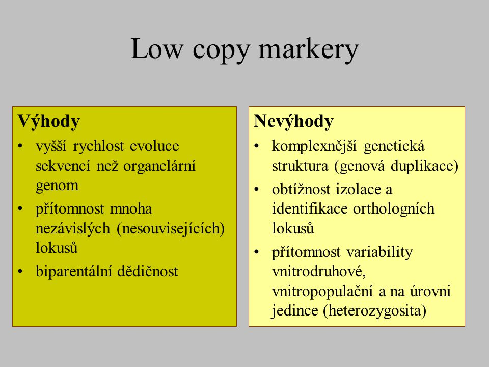 Low copy markery Výhody Nevýhody
