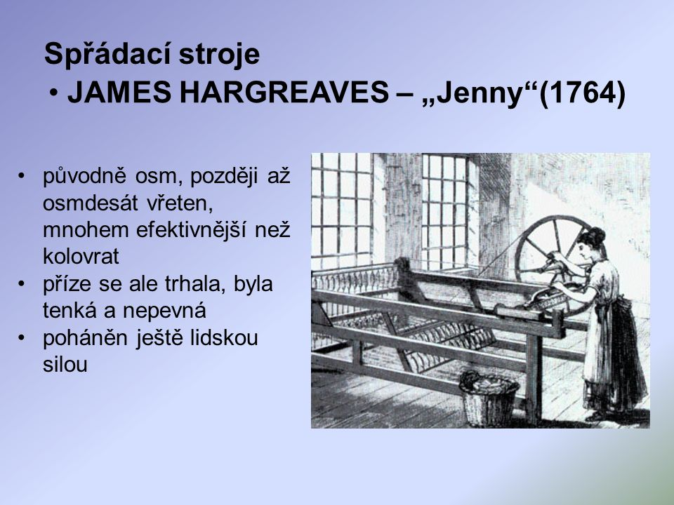 "JAMES HARGREAVES – ""Jenny (1764)"