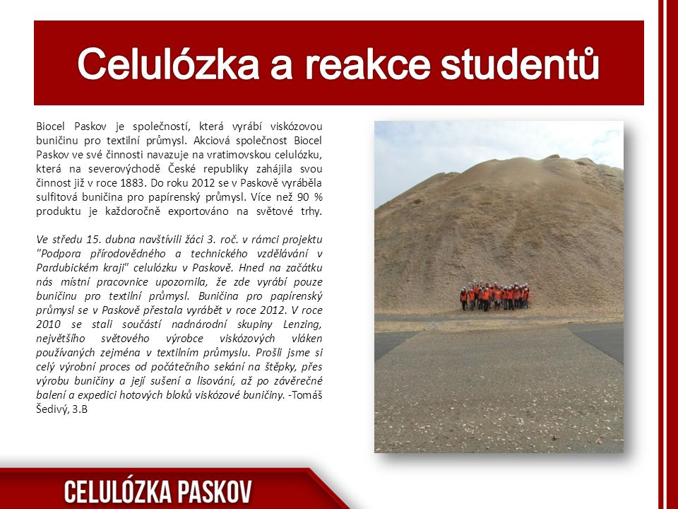 Celulózka a reakce studentů