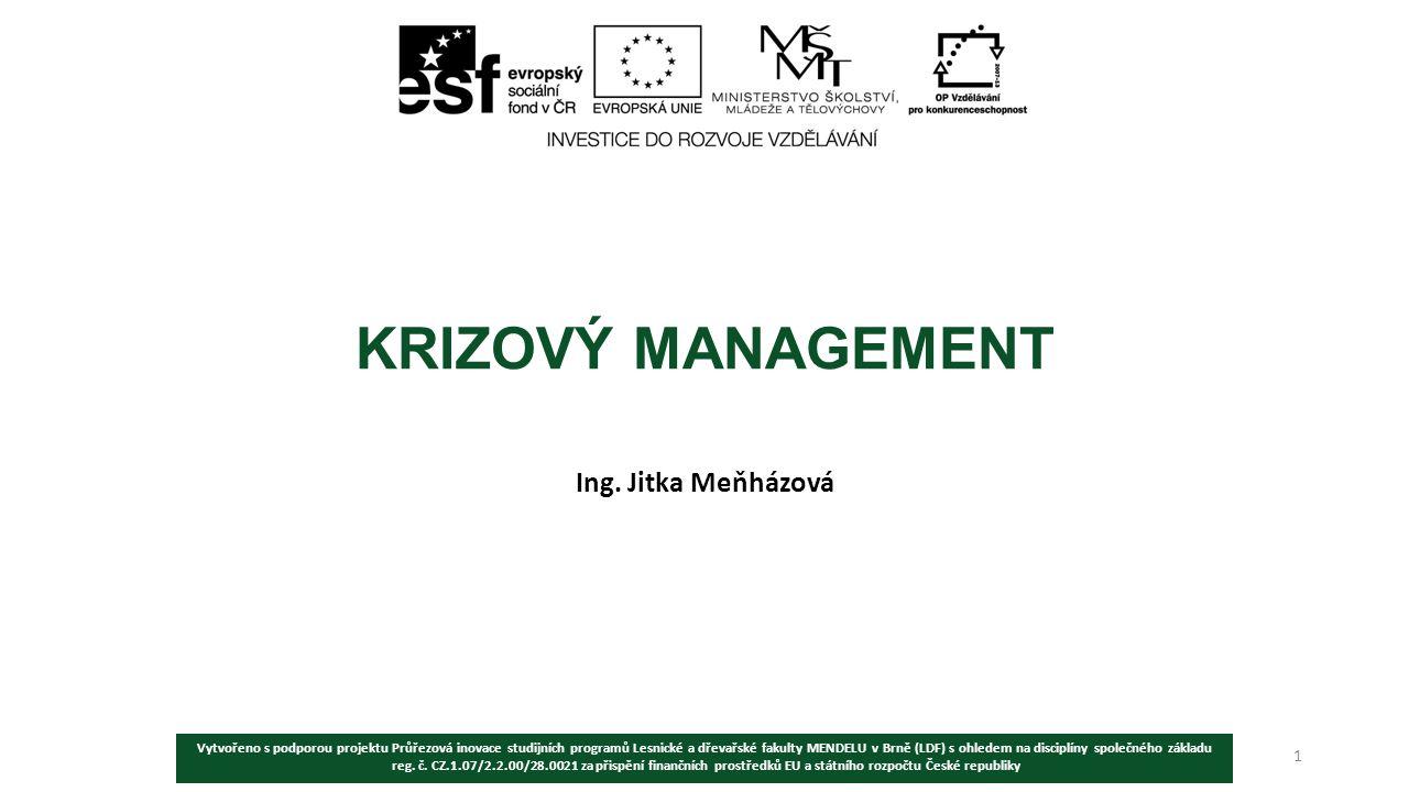 KRIZOVÝ MANAGEMENT Ing. Jitka Meňházová