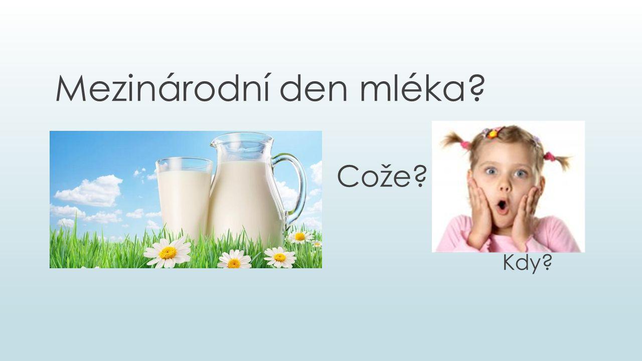 Mezinárodní den mléka Cože Kdy