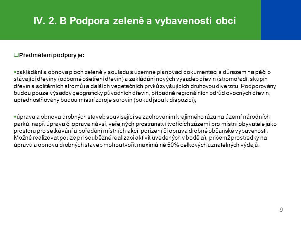 IV. 2. B Podpora zeleně a vybavenosti obcí