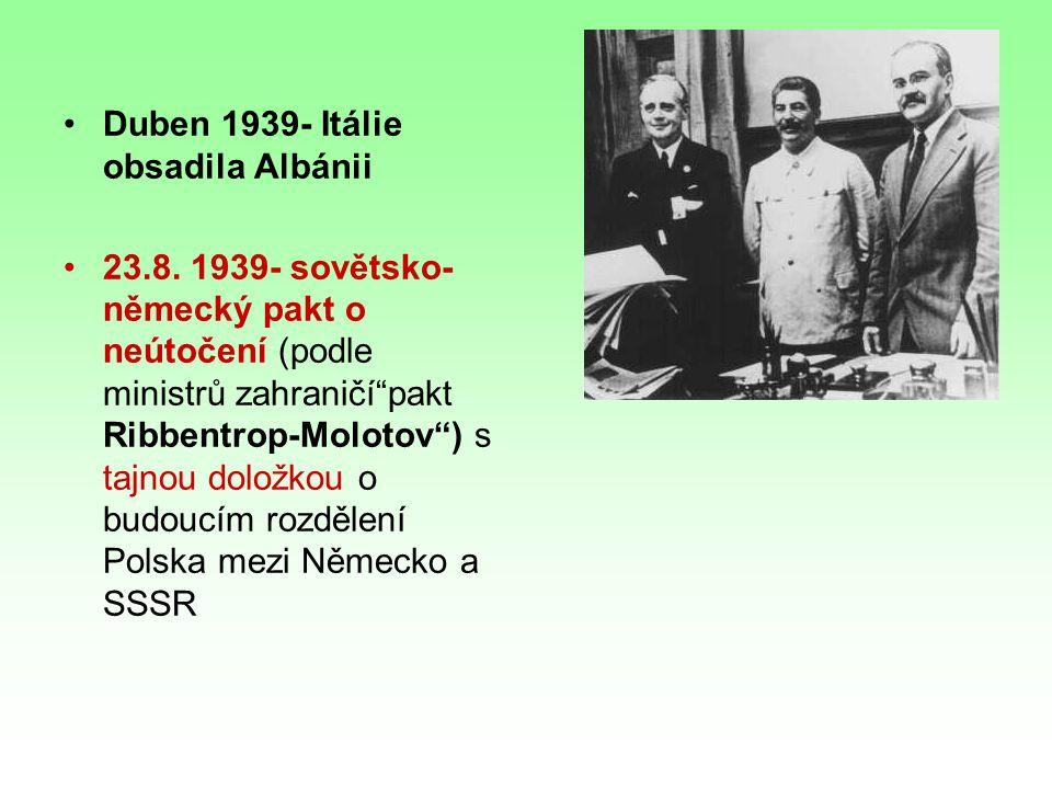 Duben 1939- Itálie obsadila Albánii