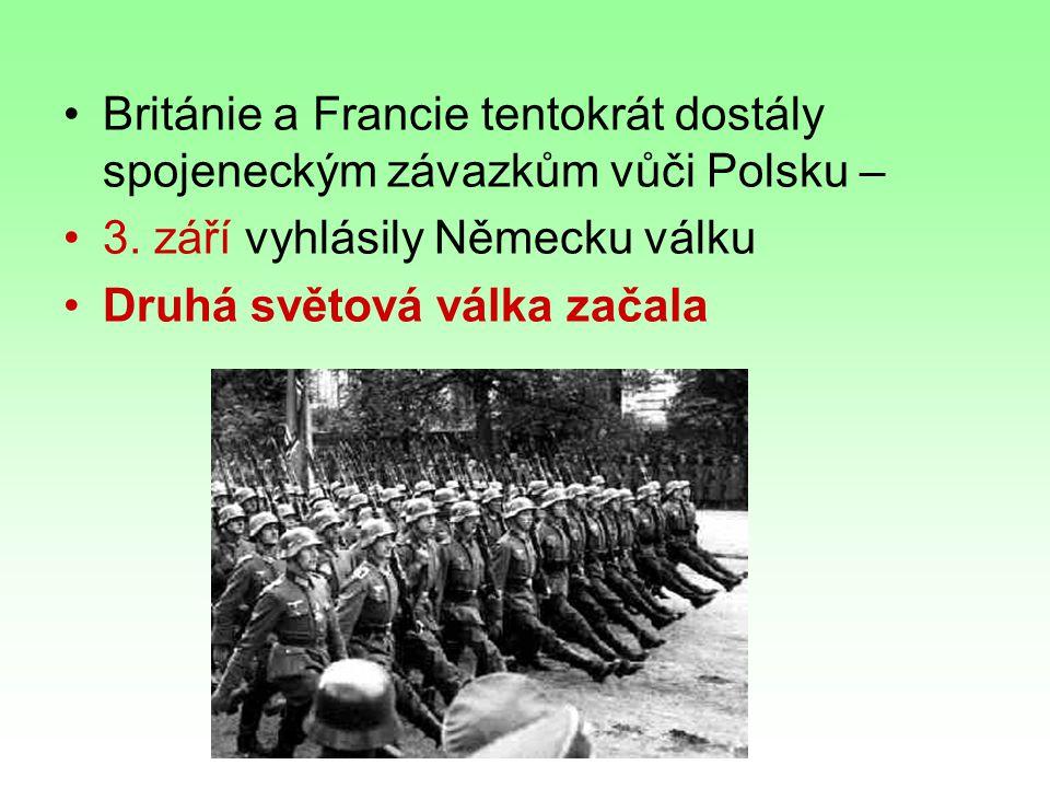 Británie a Francie tentokrát dostály spojeneckým závazkům vůči Polsku –