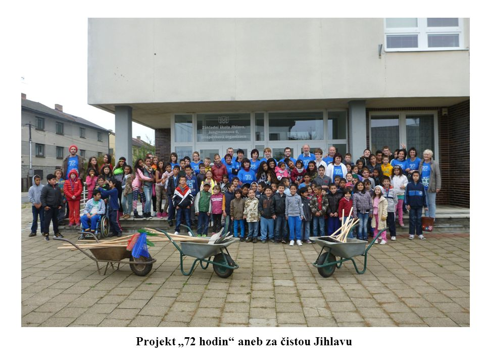 "Projekt ""72 hodin aneb za čistou Jihlavu"