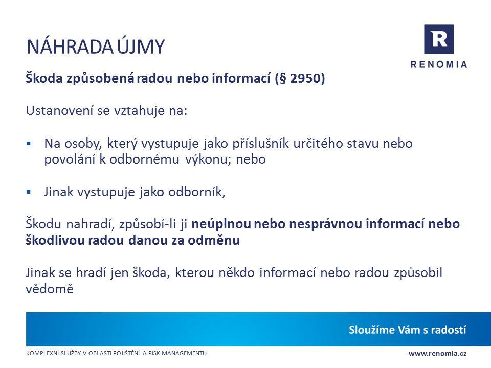 Náhrada újmy Škoda způsobená radou nebo informací (§ 2950)