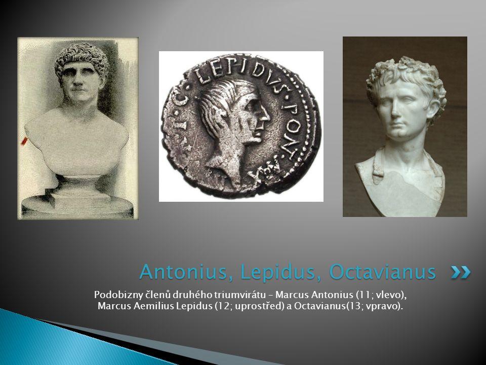 Antonius, Lepidus, Octavianus