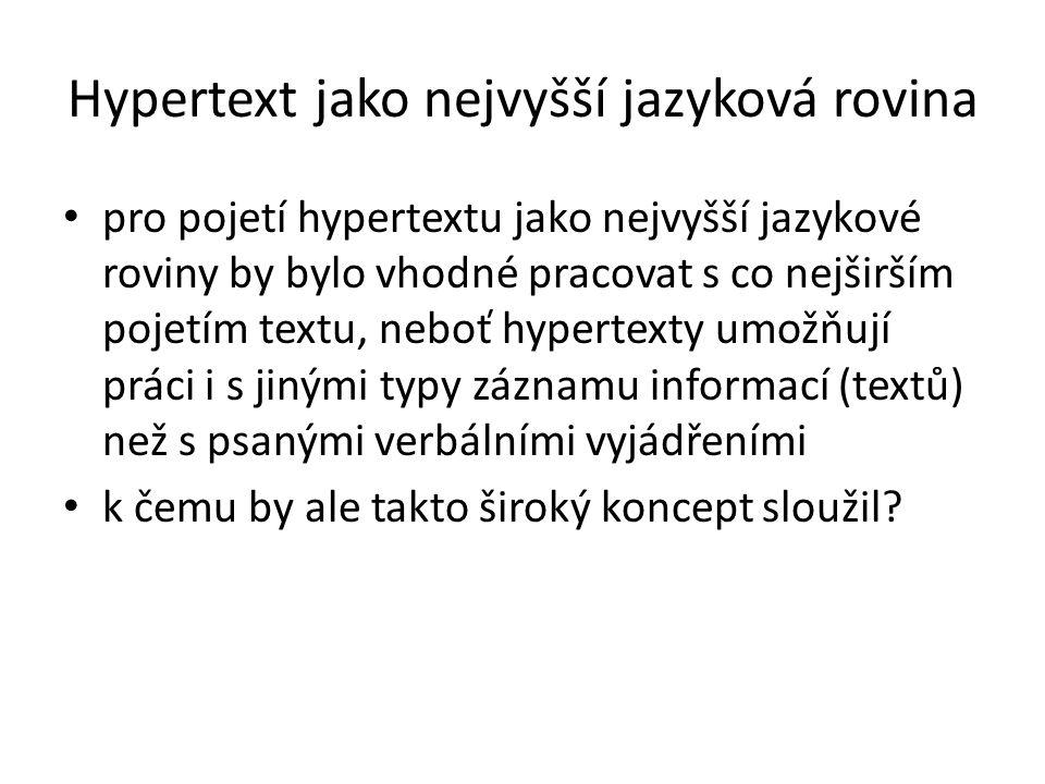 Hypertext jako nejvyšší jazyková rovina