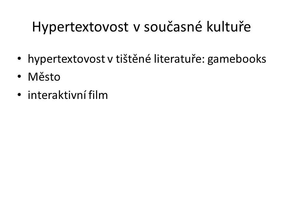 Hypertextovost v současné kultuře