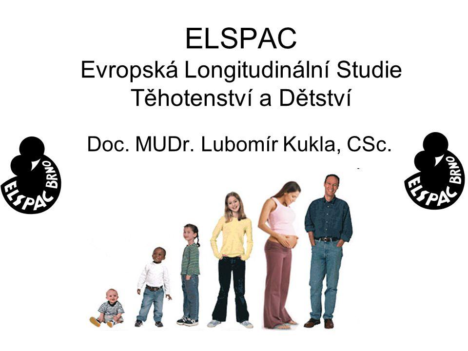 ELSPAC Evropská Longitudinální Studie Těhotenství a Dětství