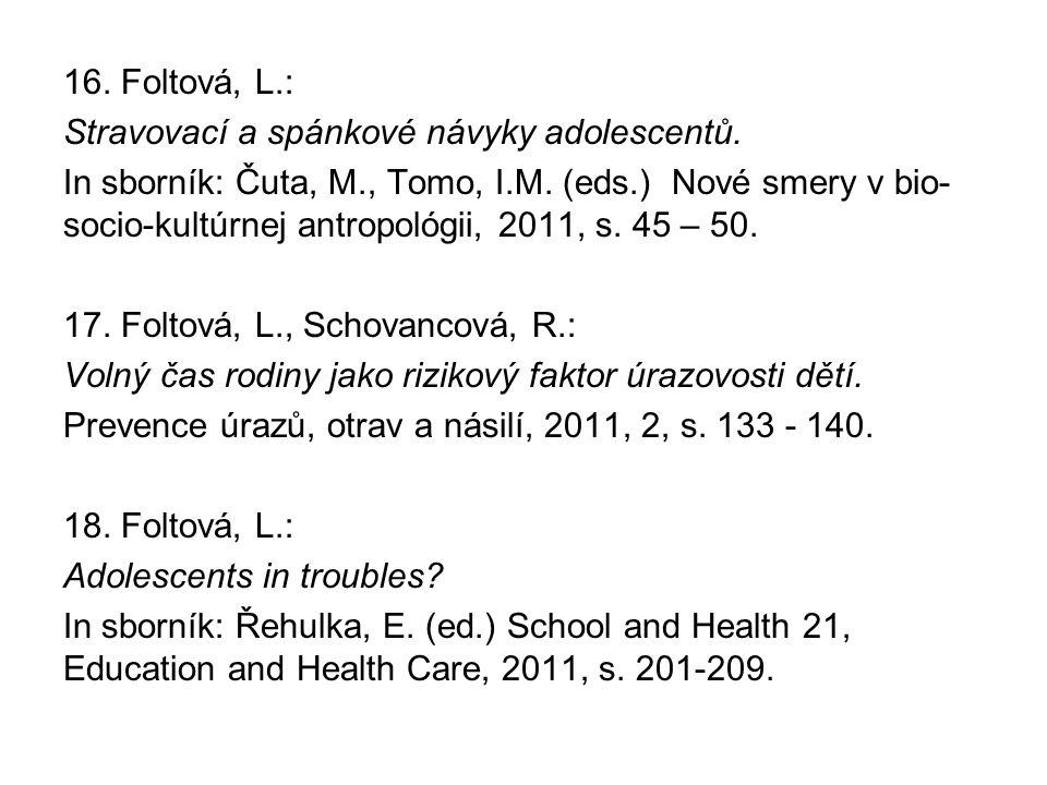 16. Foltová, L. : Stravovací a spánkové návyky adolescentů
