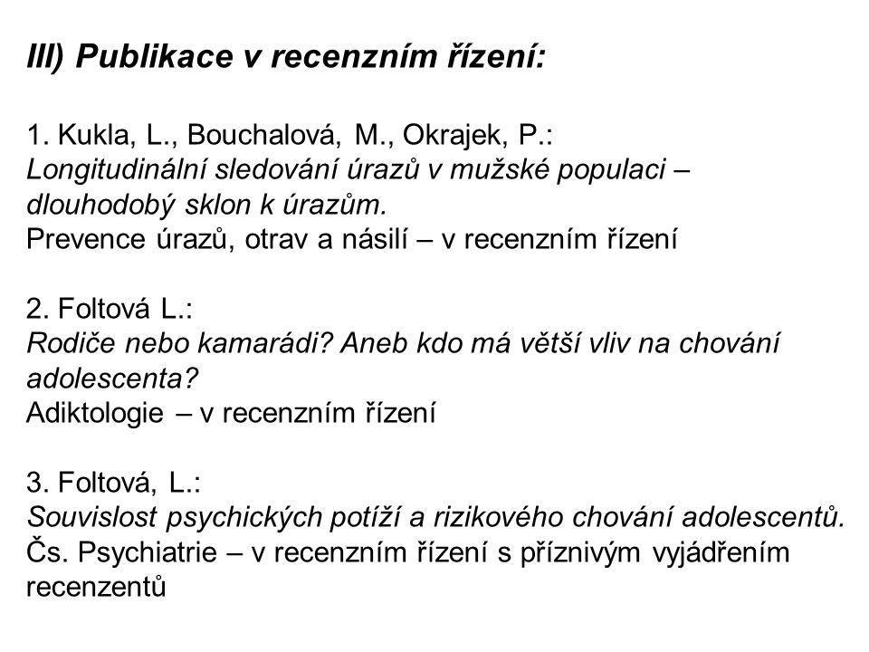 III) Publikace v recenzním řízení: