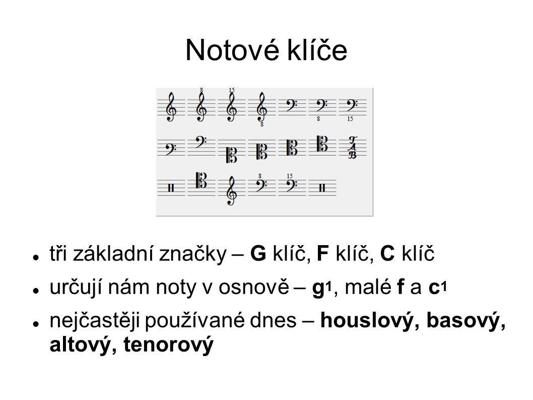 Notové klíče tři základní značky – G klíč, F klíč, C klíč