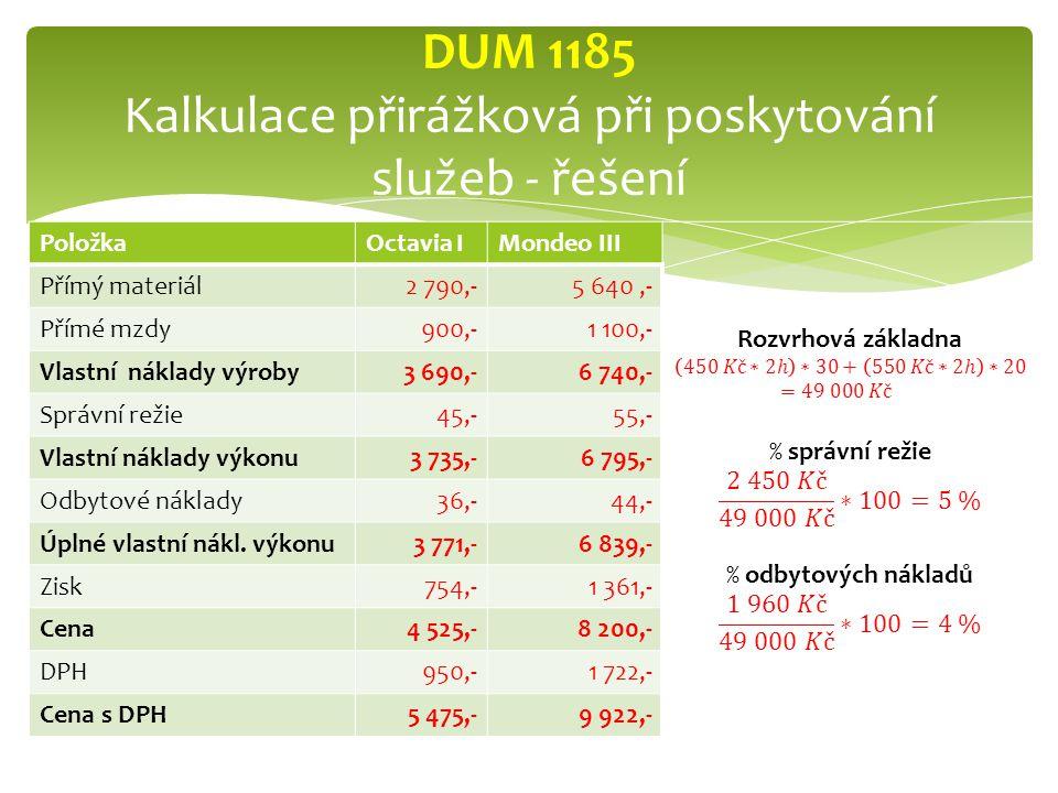 DUM 1185 Kalkulace přirážková při poskytování služeb - řešení