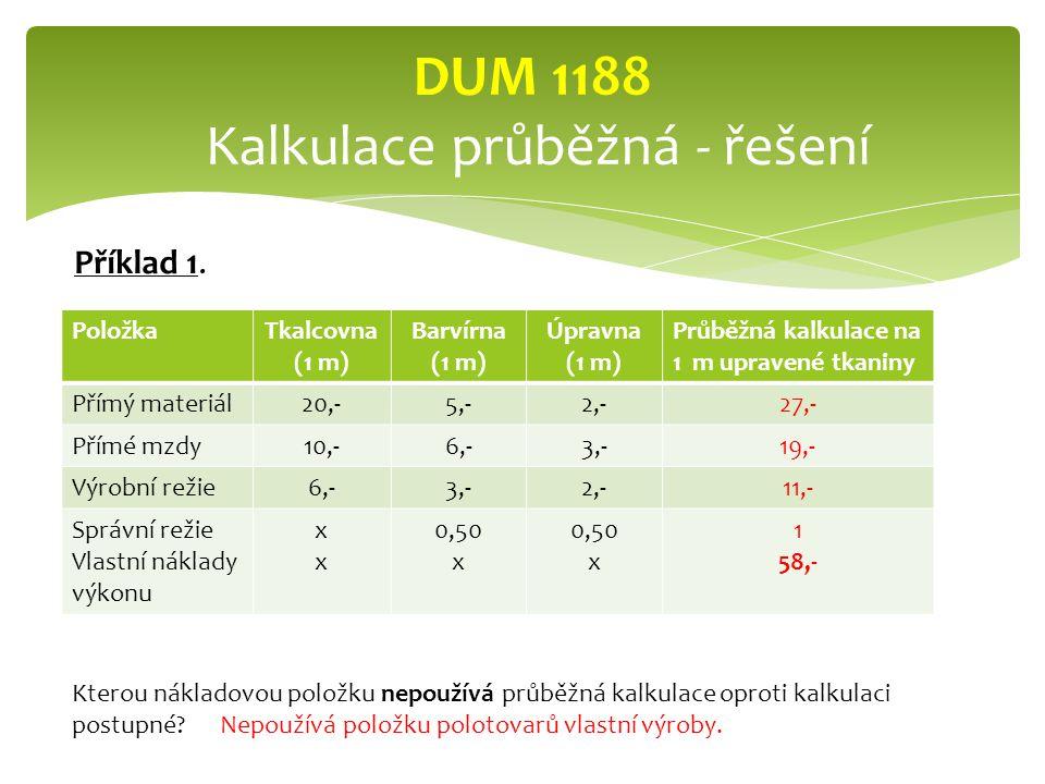DUM 1188 Kalkulace průběžná - řešení
