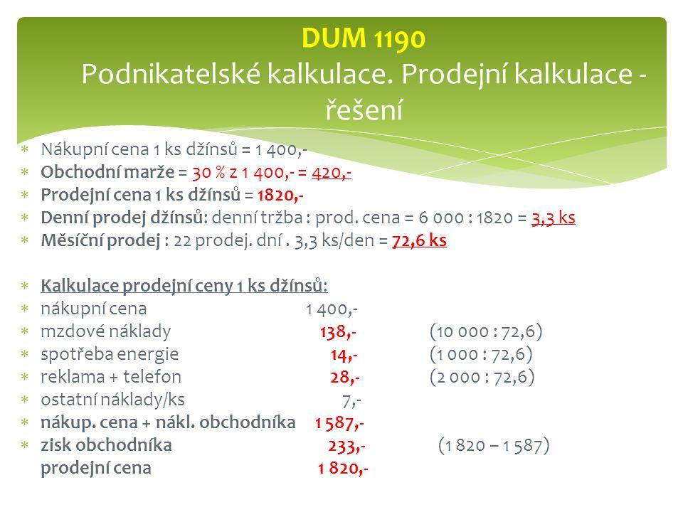DUM 1190 Podnikatelské kalkulace. Prodejní kalkulace - řešení