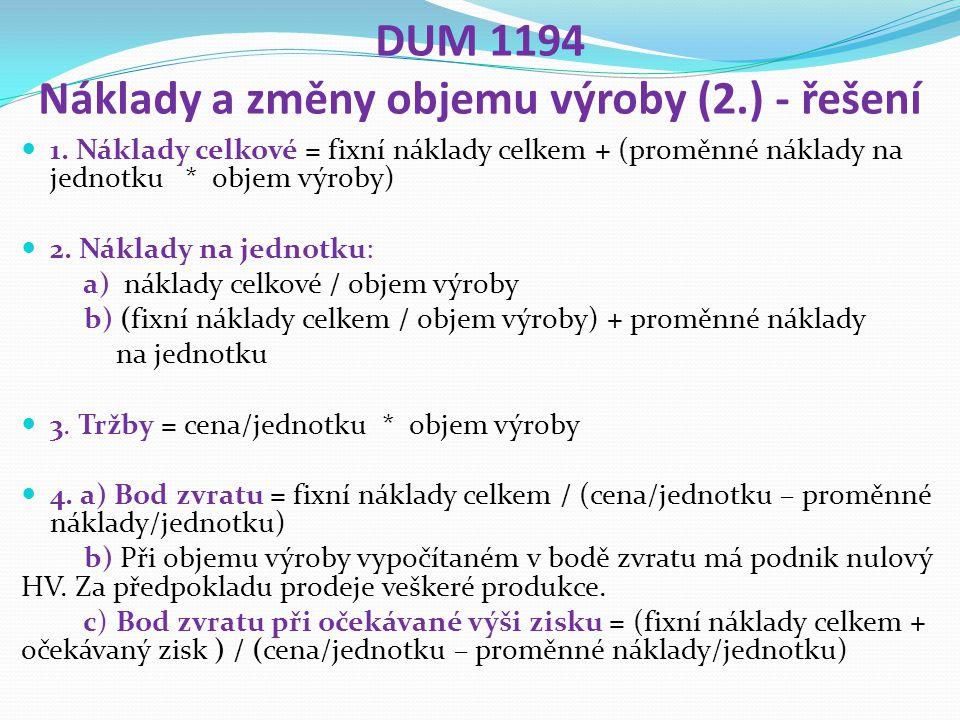 DUM 1194 Náklady a změny objemu výroby (2.) - řešení