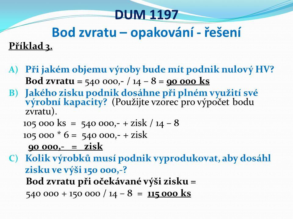 DUM 1197 Bod zvratu – opakování - řešení