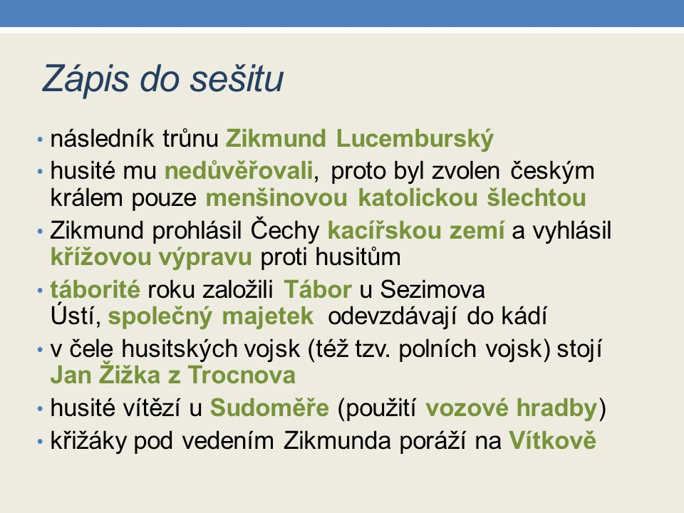 Zápis do sešitu následník trůnu Zikmund Lucemburský