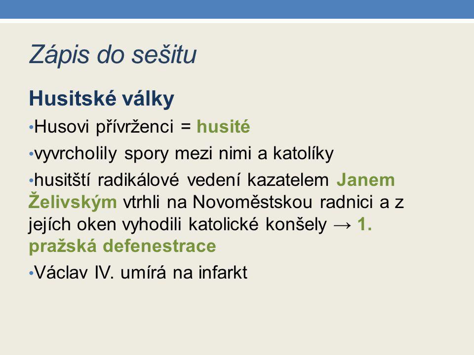 Zápis do sešitu Husitské války Husovi přívrženci = husité