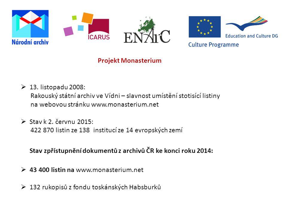 Stav zpřístupnění dokumentů z archivů ČR ke konci roku 2014: