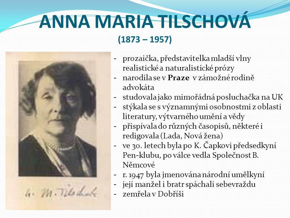 ANNA MARIA TILSCHOVÁ (1873 – 1957)