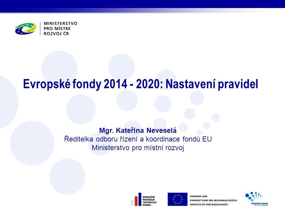 Evropské fondy 2014 - 2020: Nastavení pravidel