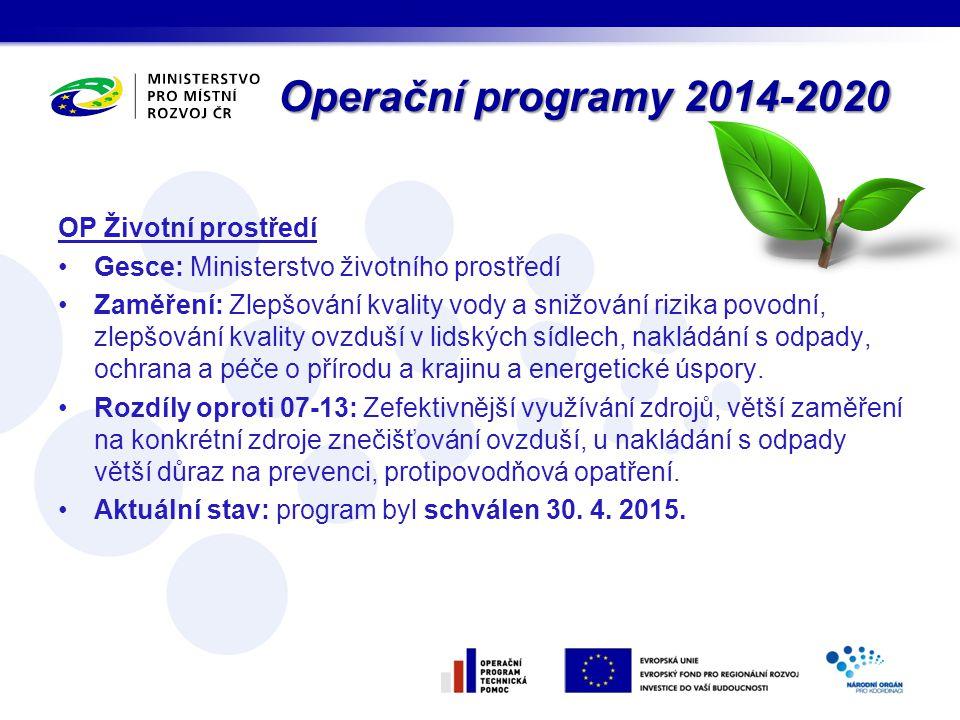 Operační programy 2014-2020 OP Životní prostředí