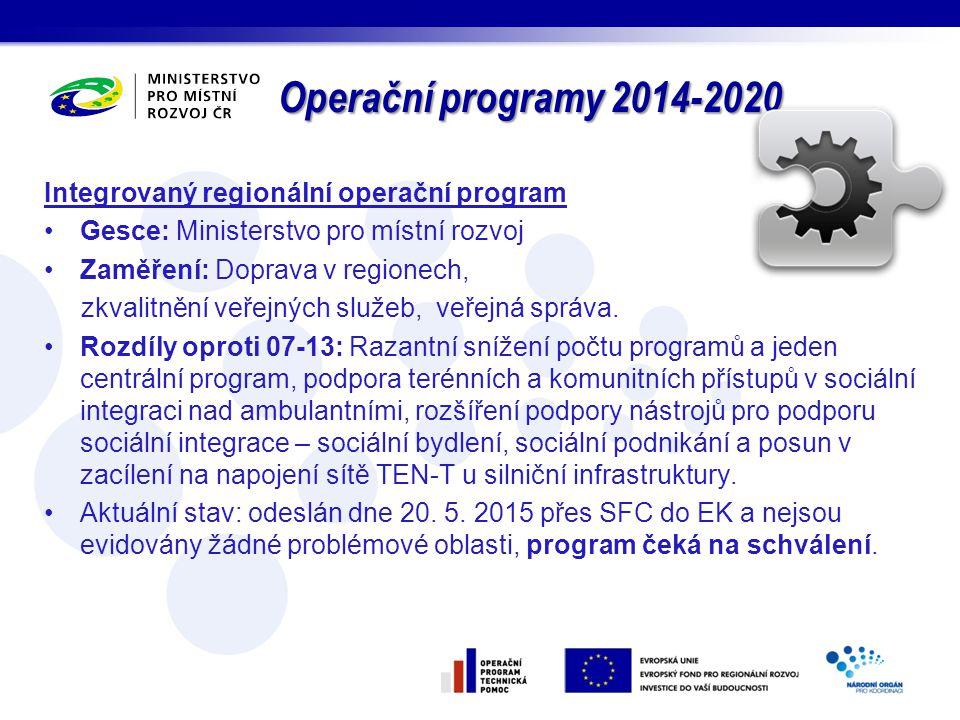 Operační programy 2014-2020 Integrovaný regionální operační program