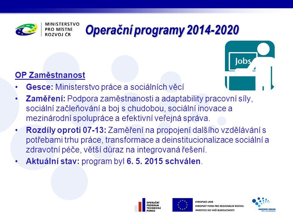 Operační programy 2014-2020 OP Zaměstnanost