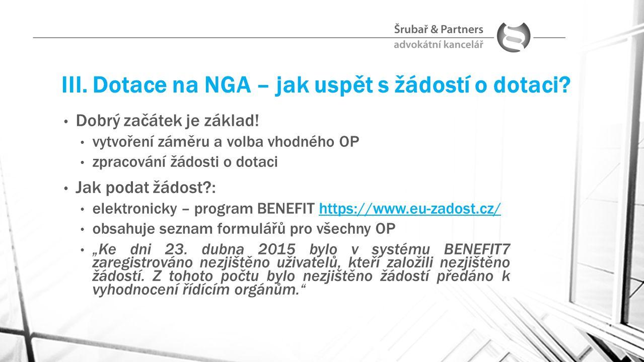 III. Dotace na NGA – jak uspět s žádostí o dotaci