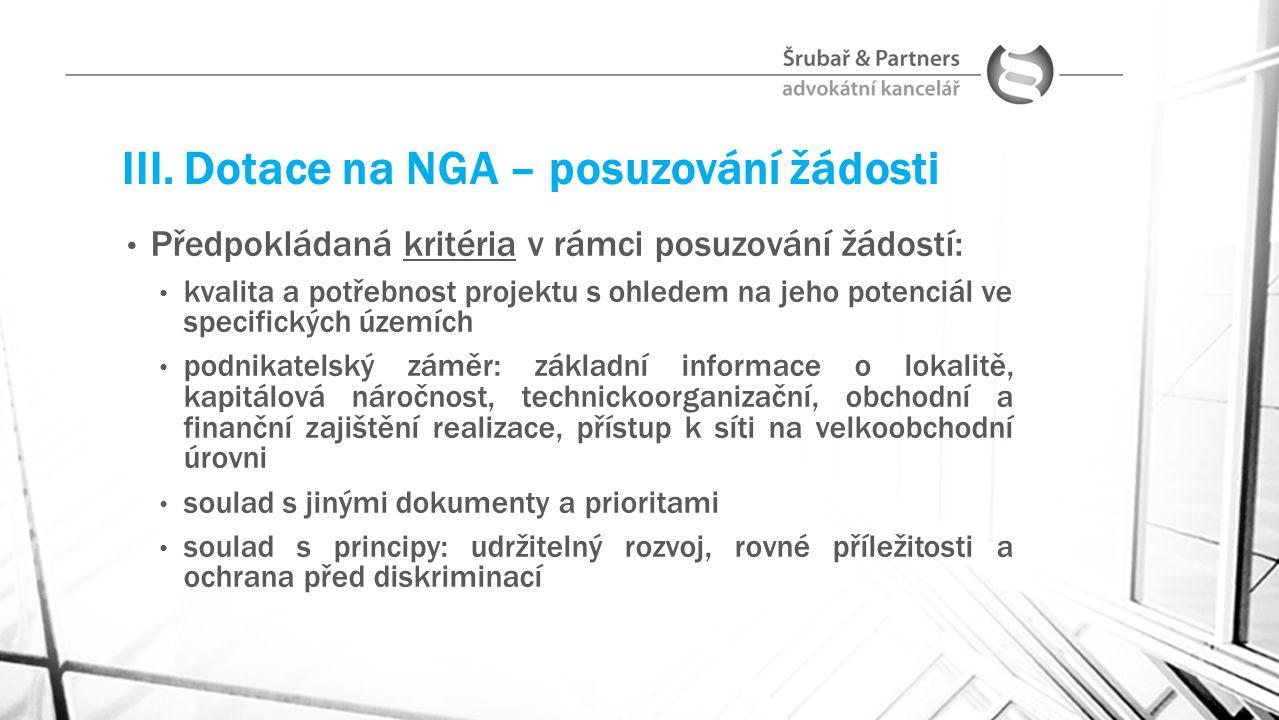 III. Dotace na NGA – posuzování žádosti