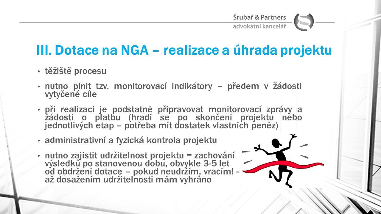III. Dotace na NGA – realizace a úhrada projektu